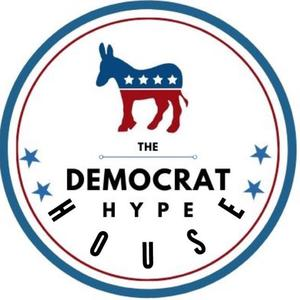 Democrat Hype House!